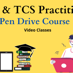 TDS and TCS Practitioner ( Pen Drive Course )