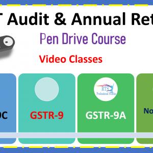 GST Audit & Annual Return (Pen Drive Course)